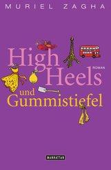 Muriel  Zagha - High Heels und Gummistiefel