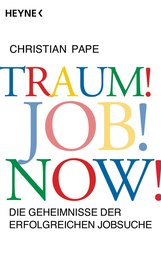 Christian  Pape - Traum! Job! Now!