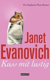Janet  Evanovich - Kuss mit lustig
