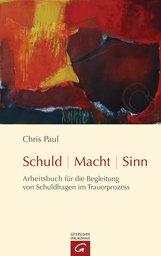 Chris  Paul - Schuld - Macht - Sinn