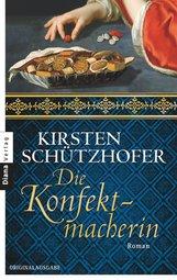 Kirsten  Schützhofer - Die Konfektmacherin