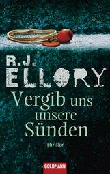 R.J.  Ellory - Vergib uns unsere Sünden