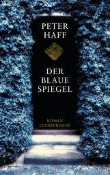 Peter  Haff - Der blaue Spiegel