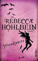 Rebecca  Hohlbein - Himmelwärts