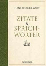 Hans Werner  Wüst - Zitate & Sprichwörter