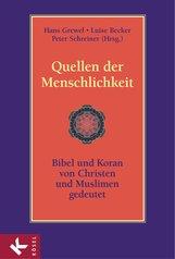 Hans  Grewel  (Hrsg.), Luise  Becker  (Hrsg.), Peter  Schreiner  (Hrsg.) - Quellen der Menschlichkeit