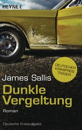 James  Sallis - Dunkle Vergeltung