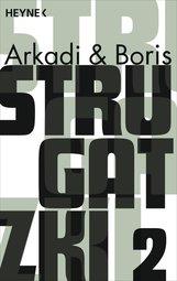 Arkadi  Strugatzki, Boris  Strugatzki - Gesammelte Werke 2