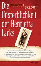 Rebecca  Skloot - Die Unsterblichkeit der Henrietta Lacks