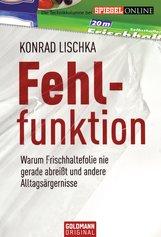 Konrad  Lischka - Fehlfunktion