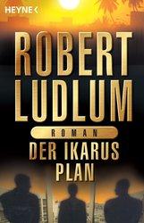 Robert  Ludlum - Der Ikarus-Plan