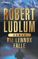 Robert  Ludlum - Die Lennox-Falle