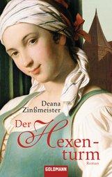 Deana  Zinßmeister - Der Hexenturm