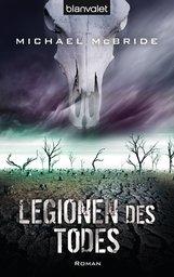 Michael  McBride - Legionen des Todes