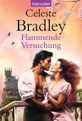 Celeste  Bradley - Flammende Versuchung