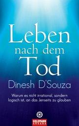 Dinesh  D'Souza - Leben nach dem Tod