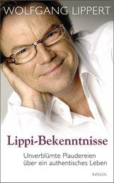 Wolfgang  Lippert - Lippi-Bekenntnisse