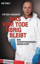 Peter  Anders - Was vom Tode übrig bleibt