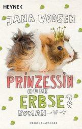 Jana  Voosen - Prinzessin oder Erbse?