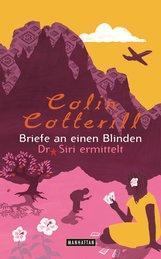 Colin  Cotterill - Briefe an einen Blinden