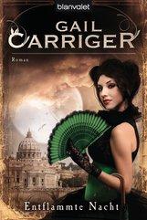 Gail  Carriger - Entflammte Nacht