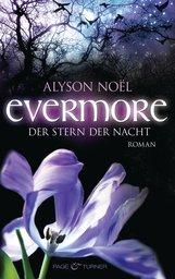 Alyson  Noël - Evermore - Der Stern der Nacht