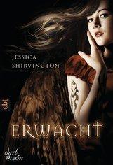Jessica  Shirvington - Erwacht