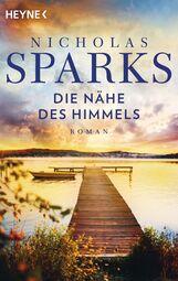 Nicholas  Sparks - Die Nähe des Himmels