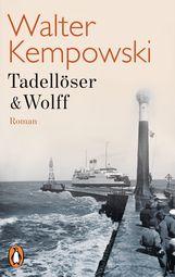 Walter  Kempowski - Tadellöser & Wolff