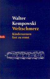 Walter  Kempowski - Weltschmerz