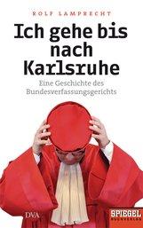 Rolf  Lamprecht - Ich gehe bis nach Karlsruhe