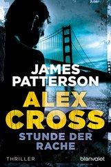 James  Patterson - Stunde der Rache - Alex Cross 7