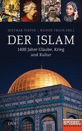 Dietmar  Pieper  (Hrsg.), Rainer  Traub  (Hrsg.) - Der Islam