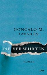 Gonçalo M.  Tavares - Die Versehrten