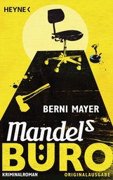 Berni  Mayer - Mandels Büro