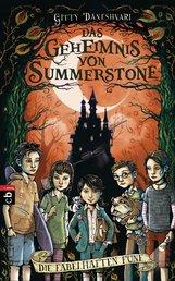 Gitty  Daneshvari - Das Geheimnis von Summerstone - Die fabelhaften Fünf