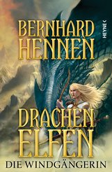 Bernhard  Hennen - Drachenelfen - Die Windgängerin