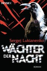 Sergej  Lukianenko - Wächter der Nacht