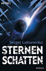 Sergej  Lukianenko - Sternenschatten