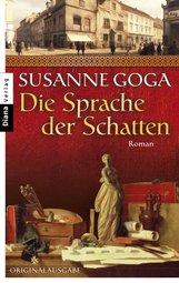 Susanne  Goga - Die Sprache der Schatten
