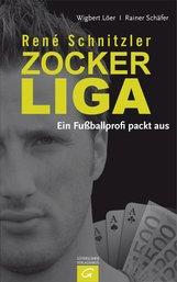 Wigbert  Löer, Rainer  Schäfer - René Schnitzler. Zockerliga