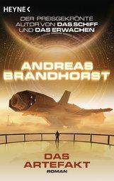 Andreas  Brandhorst - Das Artefakt