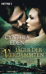 Cynthia  Eden - Jäger der Verdammten