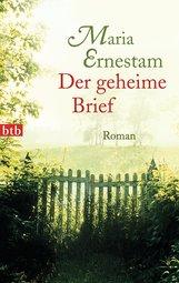 Maria  Ernestam - Der geheime Brief