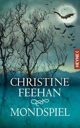 Christine  Feehan - Mondspiel