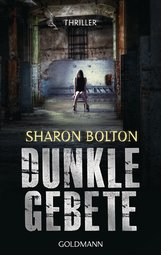 Sharon  Bolton - Dunkle Gebete - Lacey Flint 1