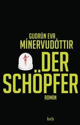 Gudrún Eva  Mínervudóttir - Der Schöpfer