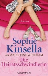 Sophie  Kinsella - Die Heiratsschwindlerin