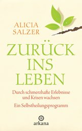Alicia  Salzer - Zurück ins Leben