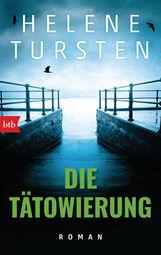 Helene  Tursten - Die Tätowierung